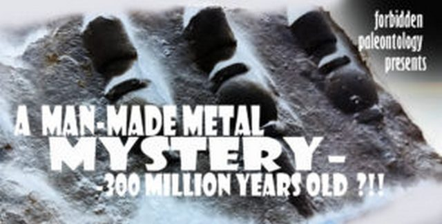 "Press Release: Manmade Artifacts in ""300 Million Year Old"" Strata!"