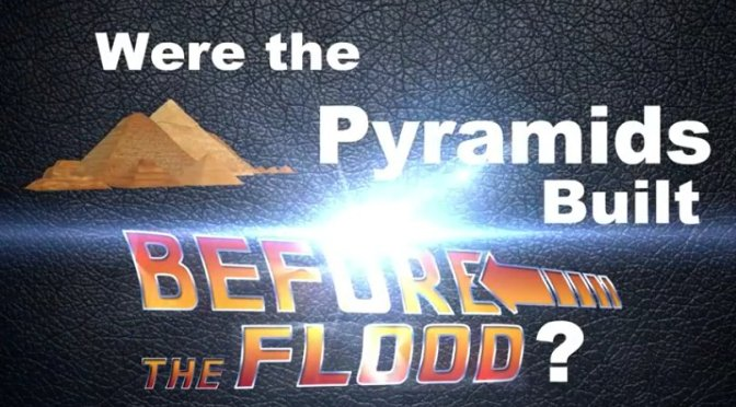WOW! I was WRONG! Were the Pyramids Built Before the Flood?
