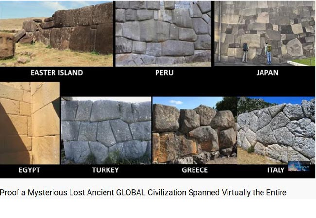 Proof a Mysterious Lost Ancient GLOBAL Civilization Spanned Virtually the Entire Planet…Suppressed by Academia! Why?